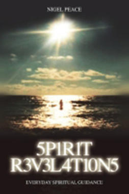 Peace, Nigel - Spirit Revelations, ebook