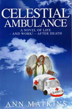 Matkins, Ann - Celestial Ambulance, ebook