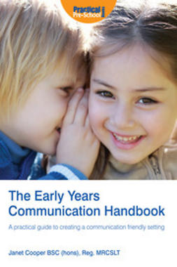 Cooper, Janet - The Early Years Communication Handbook, e-bok