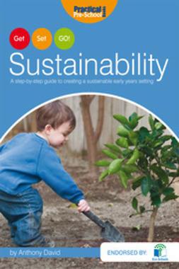 David, Anthony - Get, Set, GO! Sustainability, ebook