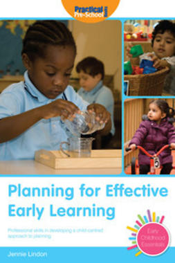 Lindon, Jennie - Planning for Effective Early Learning, ebook