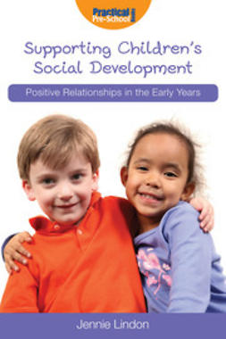Lindon, Jennie - Supporting Children's Social Development, ebook