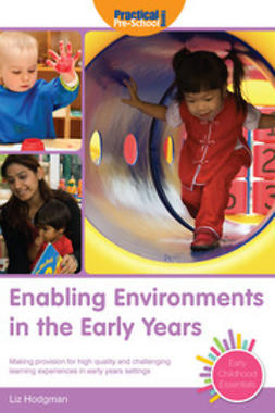 Hodgman, Liz - Enabling Environments in the Early Years, ebook