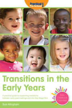 Allingham, Sue - Transitions in the Early Years, ebook