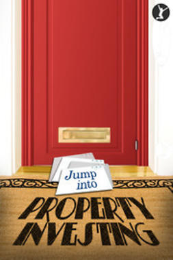 Sylvester, Michael - Jump Into Property Investing, ebook