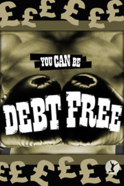 Sobaca - You Can Be Debt Free, ebook