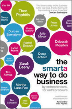 Thomas, Matt - The Smarta Way To Do Business: By entrepreneurs, for entrepreneurs, ebook