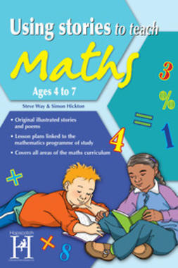 Way, Steve - Using Stories to Teach Maths Ages 4 to 7, ebook