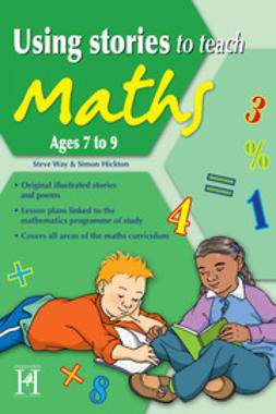 Way, Steve - Using Stories to Teach Maths Ages 7 to 9, ebook
