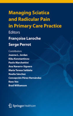 Laroche, Francoise - Managing Sciatica and Radicular Pain in Primary Care Practice, ebook