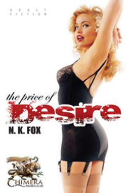 Fox, N. K. - The Price of Desire, ebook