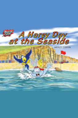 Griffin, Hedley - A Harey Day at the Seaside, e-bok