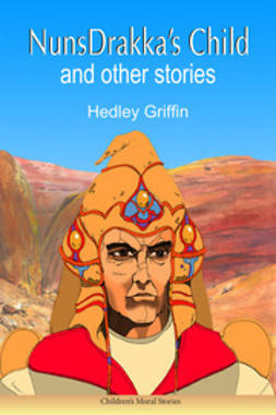Griffin, Hedley - NunsDrakka's Child and other Stories, ebook
