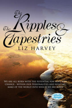 Harvey, Lyz - The Ripples and the Tapestries, ebook