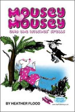 Flood, Heather - Mousey Mousey, e-kirja