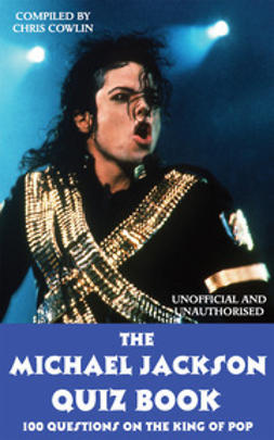 Cowlin, Chris - The Michael Jackson Quiz Book, ebook