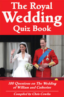 Cowlin, Chris - The Royal Wedding Quiz Book, ebook
