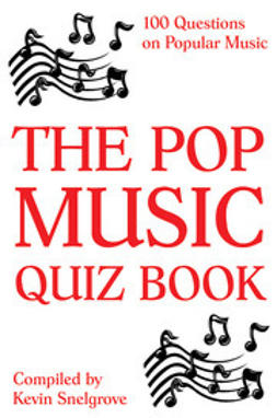 Snelgrove, Kevin - The Pop Music Quiz Book, e-bok