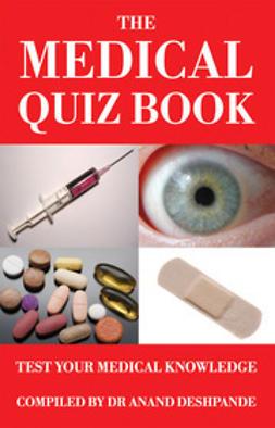 Deshpande, Dr Anand - The Medical Quiz Book, ebook