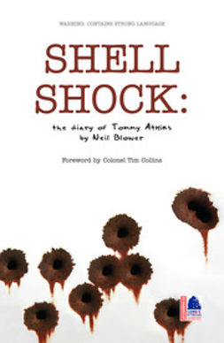 Blower, Neil - Shell Shock: The Diary of Tommy Atkins, ebook