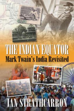 Strathcarron, Ian - The Indian Equator, e-kirja