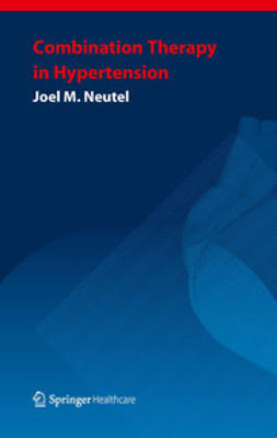 Neutel, Joel M. - Combination Therapy in Hypertension, ebook
