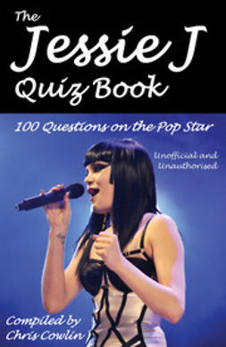 Cowlin, Chris - The Jessie J Quiz Book, e-bok