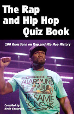 Snelgrove, Kevin - The Rap and Hip Hop Quiz Book, ebook