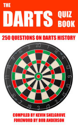 Snelgrove, Kevin - The Darts Quiz Book, e-bok