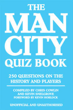 Cowlin, Chris - The Man City Quiz Book, e-bok