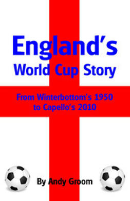 Groom, Andy - England's World Cup Story, ebook