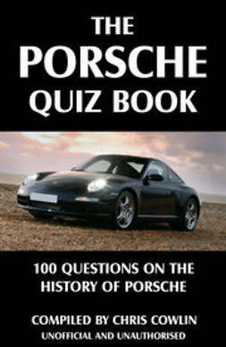 Cowlin, Chris - The Porsche Quiz Book, ebook