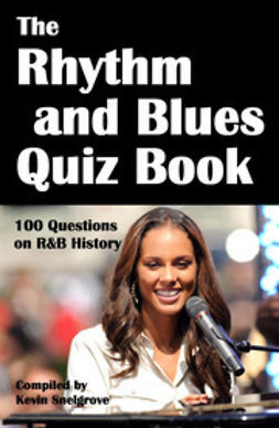 Snelgrove, Kevin - The Rhythm and Blues Quiz Book, e-bok
