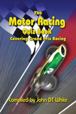 White, John DT - The Motor Racing Quiz Book, e-bok