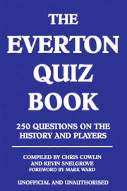 Cowlin, Chris - The Everton Quiz Book, ebook