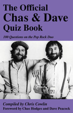 Cowlin, Chris - The Official Chas & Dave Quiz Book, ebook