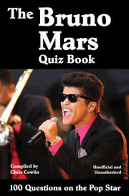 Cowlin, Chris - The Bruno Mars Quiz Book, e-bok