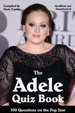 Cowlin, Chris - The Adele Quiz Book, e-bok