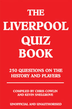 Cowlin, Chris - The Liverpool Quiz Book, e-bok