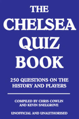 Cowlin, Chris - The Chelsea Quiz Book, e-bok