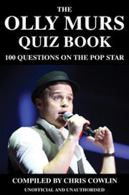 Cowlin, Chris - The Olly Murs Quiz Book, e-bok