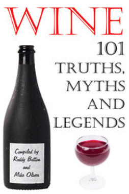 Button, Roddy - Wine - 101 Truths, Myths and Legends, e-kirja