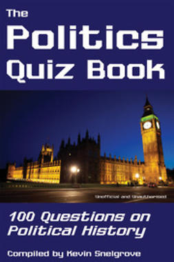 Snelgrove, Kevin - The Politics Quiz Book, e-bok
