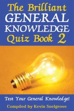 Snelgrove, Kevin - The Brilliant General Knowledge Quiz Book 2, ebook
