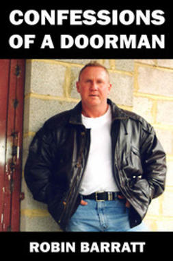 Barratt, Robin - Confessions of a Doorman, ebook