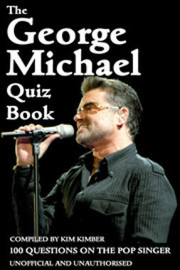 Kimber, Kim - The George Michael Quiz Book, ebook