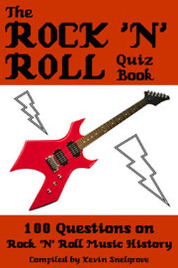 Snelgrove, Kevin - The Rock 'n' Roll Quiz Book, e-bok