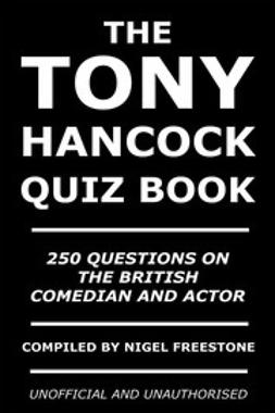 Freestone, Nigel - The Tony Hancock Quiz Book, e-bok