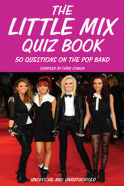 Cowlin, Chris - The Little Mix Quiz Book, e-bok