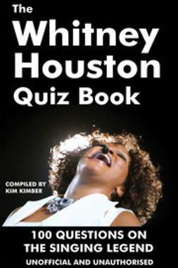 Kimber, Kim - The Whitney Houston Quiz Book, e-bok